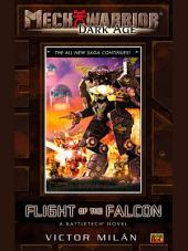Mechwarior: Dark Age #10: Flight of the Falcon (A BattleTech Novel)