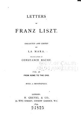 Letters of Franz Liszt  From Rome to the end
