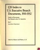 CIS Index to U S  Executive Branch Documents  1910 1932 PDF