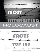 Most Interesting Holocaust Facts Top 100