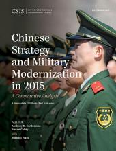 Chinese Strategy and Military Modernization in 2015: A Comparative Analysis