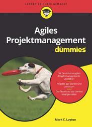 Agiles Projektmanagement f  r Dummies PDF