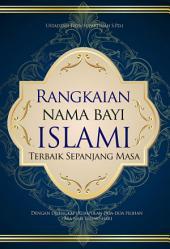 Rangkaian Nama Bayi Islami: Terbaik Sepanjang Masa