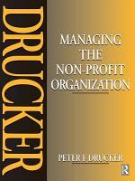 Managing the Non Profit Organization PDF