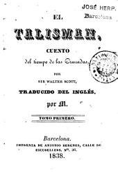 El Talisman: cuento del tiempo de las cruzadas