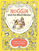 Noggin and the Moon Mouse PDF