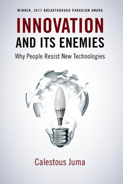 Download Innovation and Its Enemies Book