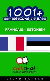 1001+ Expressions de Base Français - Estonien