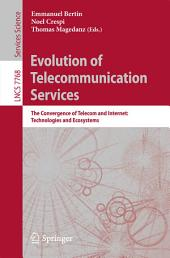 Evolution of Telecommunication Services: The Convergence of Telecom and Internet: Technologies and Ecosystems