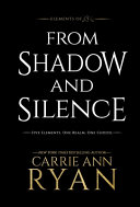 Download From Shadow and Silence Book