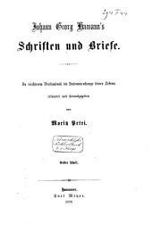 Johann Georg Hamann's Schriften und Briefe: Band 1