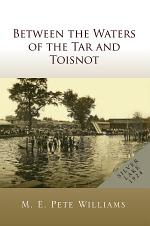 Between the Waters of the Tar and Toisnot