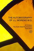 The Autobiography of J L  Moreno PDF