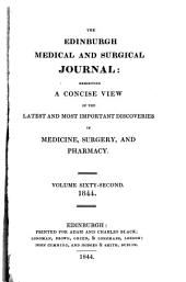 The Edinburgh Medical and Surgical Journal: Volume 62