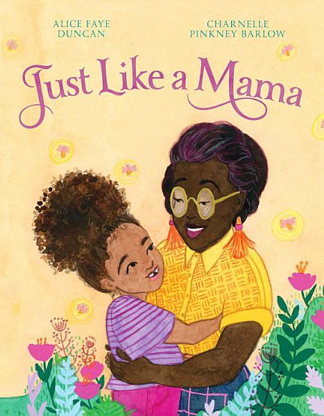 Download Just Like a Mama Book