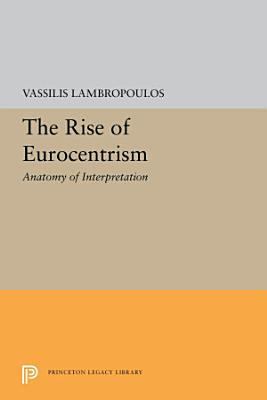 The Rise of Eurocentrism
