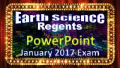 Earth Science Regents PowerPoint Spectacular - January 2017 Physical Setting Exam: with Answers and Reference Tables