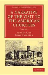 A Narrative Of The Visit To The American Churches Book PDF