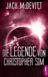 Die Legende von Christopher Sim: Ein Alex-Benedict-Roman