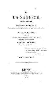De la sagesse: trois livres, Volume3