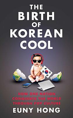 The Birth of Korean Cool PDF