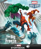 Marvel Super Heroes: The Big Freeze: A Marvel Read-Along