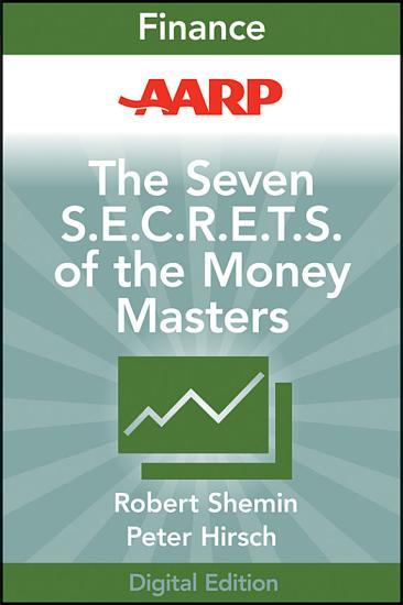 AARP The Seven S E C R E T S  of the Money Masters PDF