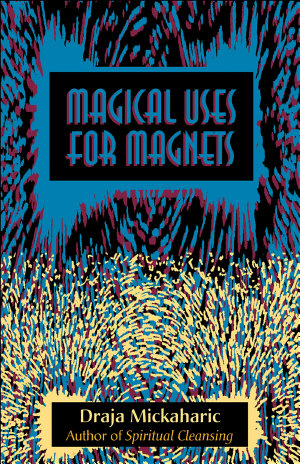Magical Uses for Magnets
