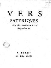 Vers satyriqves svr les noms et vies des partisans etc...