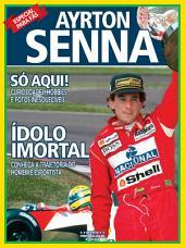 Ayrton Senna - Ídolo Imortal: Revista Personalidade Especial Ed.01