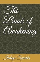 The Book of Awakening Book