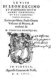 Le vite di Leon Decimo et d'Adriano Sesto Sommi Pontefici et del Cardinal Pompeo Colonna