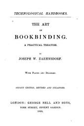 The Art of Bookbinding: A Practical Treatise