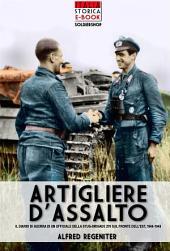 Artigliere d'assalto: Il diario di guerra di un ufficiale della StuG-Brigade 276 sul fronte dell'est, 1944-1945