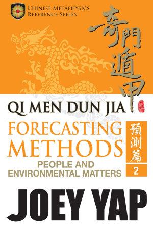 Qi Men Dun Jia Forecasting Methods   People and Environmental Matters  Book 2