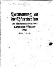 Vermanung an die Pfarrher inn der Superattendenz der Kirchen zu Wittemberg