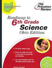 Roadmap to 6th Grade Science, Ohio Edition