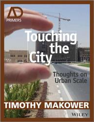 Touching The City Book PDF