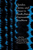 Gender  Genre  and Power in South Asian Expressive Traditions PDF