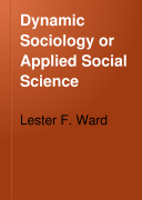 Dynamic Sociology or Applied Social Science