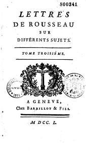 Lettres sur différents sujets de littérature, par Jean-Baptiste Rousseau