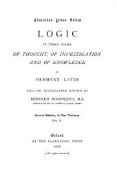 Logic: In Three Books, of Thought, of Investigation, and of Knowledge, Volume 2