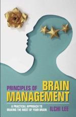 Principles of Brain Management