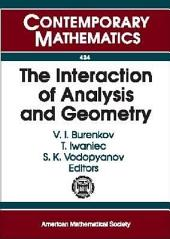 The Interaction of Analysis and Geometry: International School--Conference Analysis and Geometry, August 23-September 3, 2004, Novosibirsk, Russia