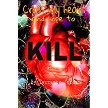Cross my Heart and Hope to Kill Book