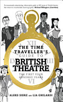 The Time traveller s Guide to British Theatre PDF