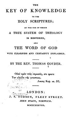 The Key of Knowledge to the Holy Scriptures