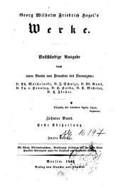 Georg Wilhelm Friedrich Hegel's Werke: Erste Abtheilung. Zehnter Band