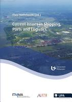 Current Issues in Shipping  Ports and Logistics PDF