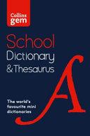 Collins School - Collins Gem School Dictionary & Thesaurus